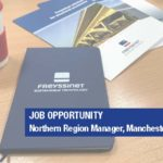 Job opportunity – Northern Region Manager, Manchester/Leeds